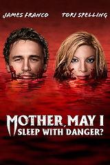 Mother May I Sleep With Danger.jpg