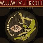 Mumiy Troll-Vladivostok.jpg