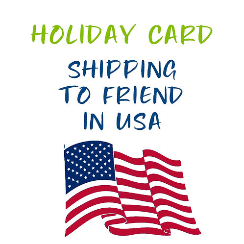 Holiday Card - Send to a Friend in the USA