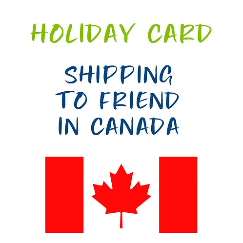 Holiday Card - Send to a Friend in Canada