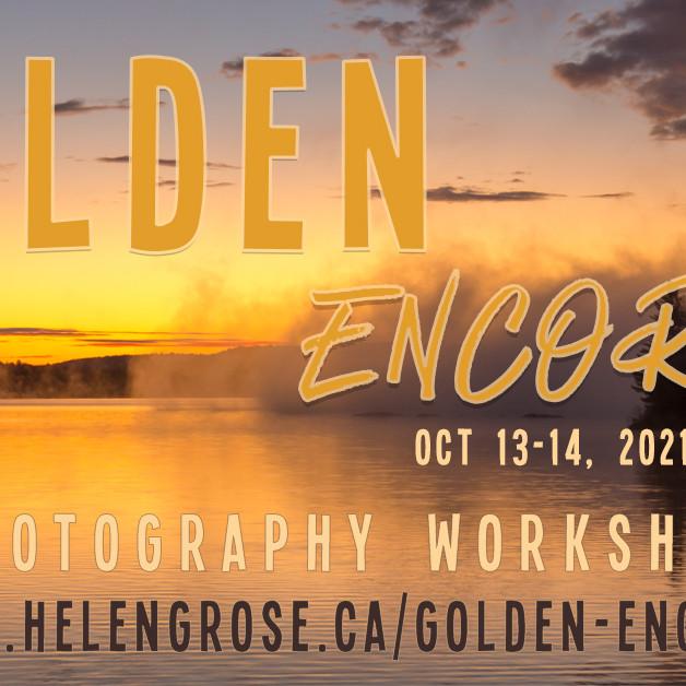 Golden Encore Photography Workshop