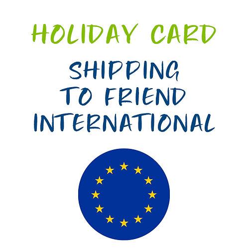 Holiday Card - Send to an International Friend