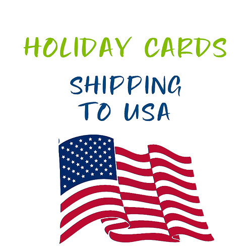 Holiday Card Shipping to USA