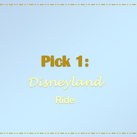 Pick 1: Disneyland Rides