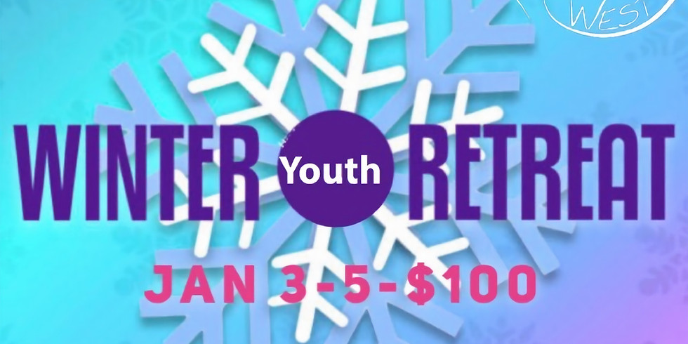 Calvary Winter Youth Retreat