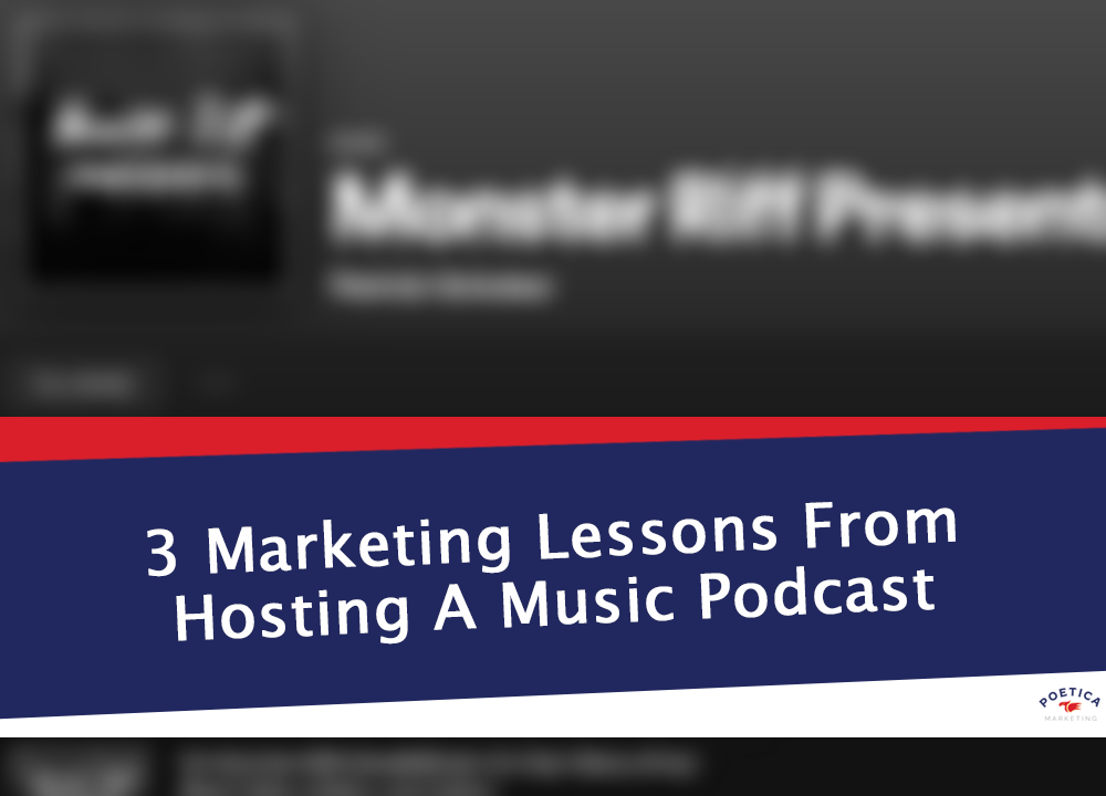 3 Marketing Lessons From Hosting A Music Podcast