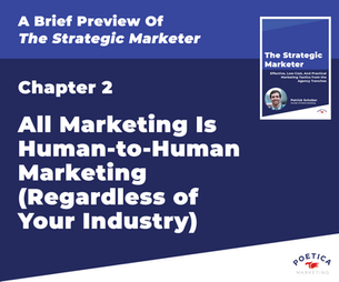 All Marketing Is Human-to-Human Marketing (Regardless of Your Industry)