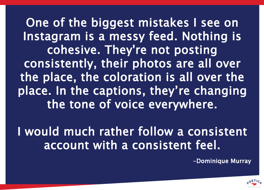 Dominique Murray quote about Instagram