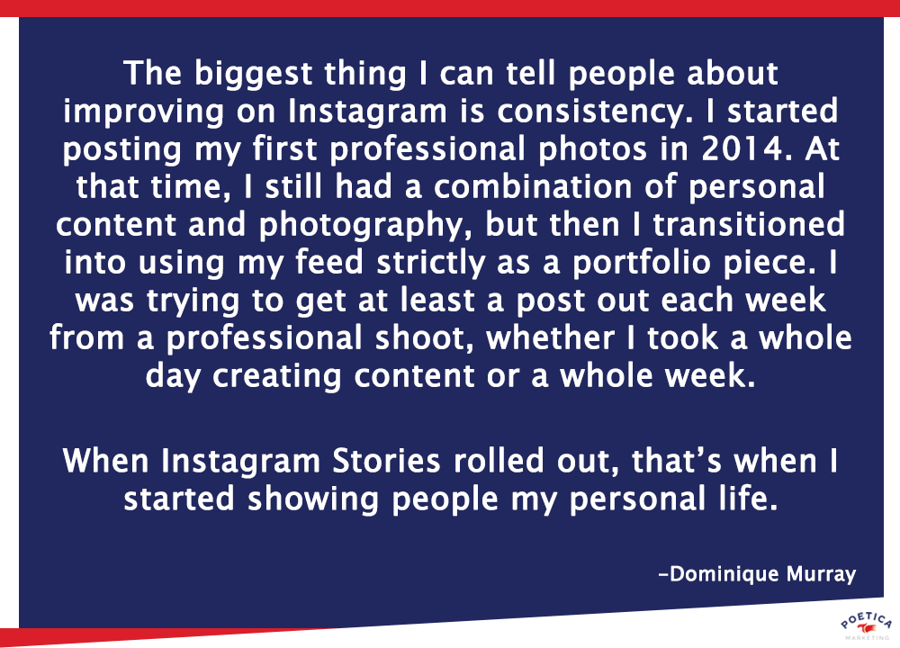 Dominique Murray quote about Instagram consistency