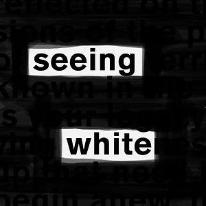 seeing-white-podcast-1591208044.jpg
