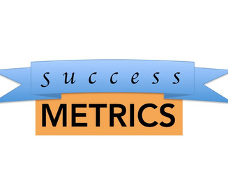 Why good success metrics make all the difference between success and failure!