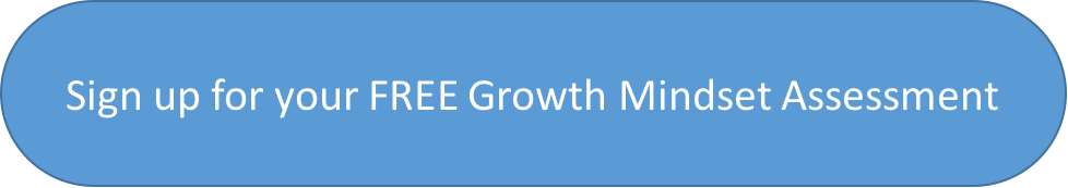 sign up for FREE growth mindset assessment