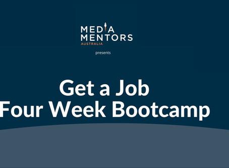 Get A Job! Four Week Bootcamp