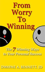 From Worry to Winning by Dwayne Bennett