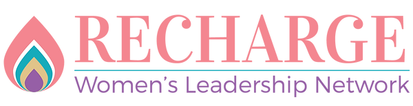 RECHARGE WOMEN'S LEADERSHIP NETWORK
