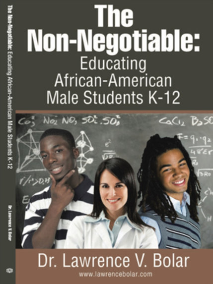 The Non-NegotiableEducation African-American Male Students K-12 (HardCover)