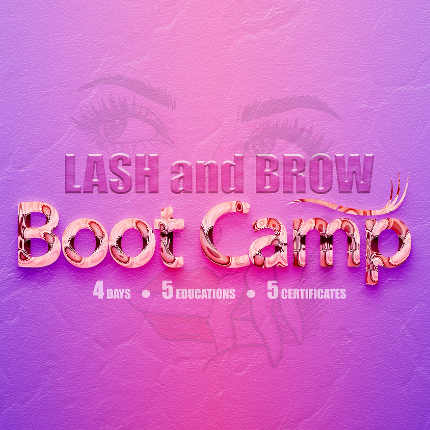 Lash and Brow BOOT CAMP