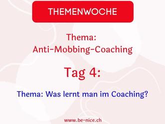 Themawoche: Anti-Mobbing-Coaching Tag 4