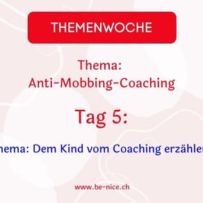 Themawoche: Anti-Mobbing-Coaching Tag 5