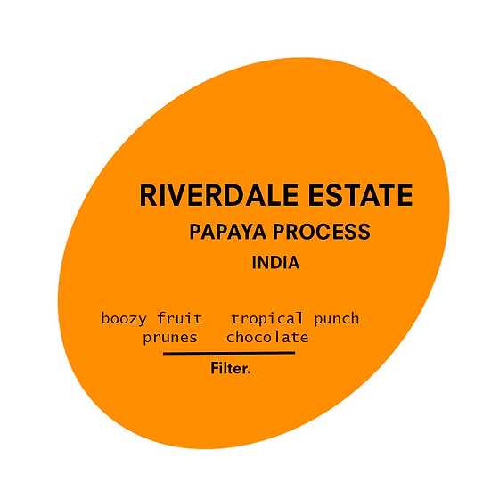 Riverdale Estate - Papaya Process. India
