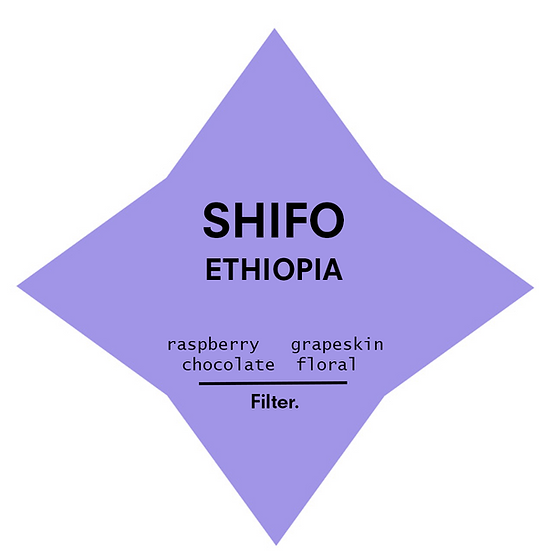 Shifo | Ethiopia | Filter