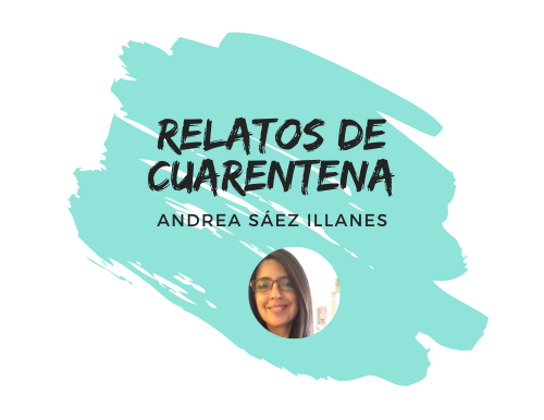 "Relatos de Cuarentena: ""Tuya"""