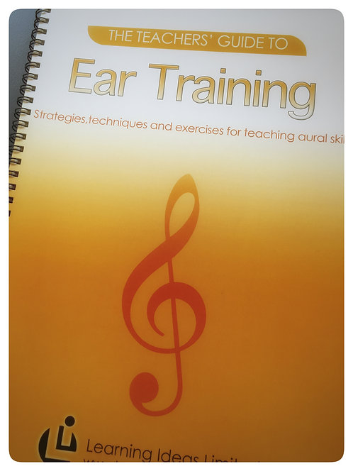 The Teachers' Guide to Ear Training
