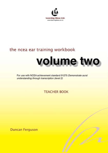 NCEA Ear Training Workbook Volume 2