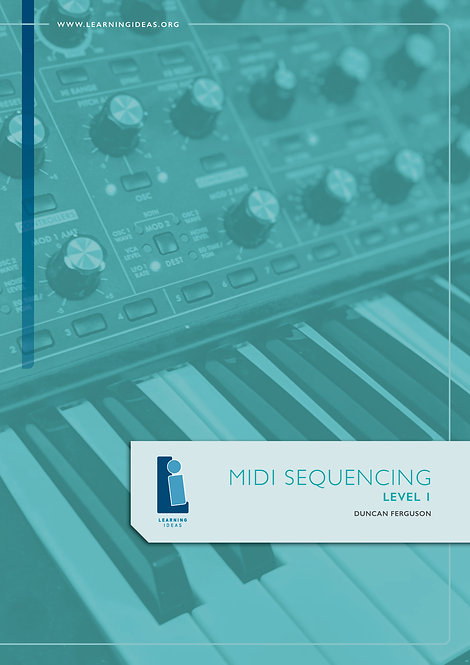 Music Technology Flipped Classroom - MIDI SEQUENCING LEVEL 1
