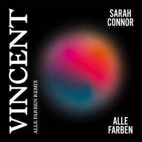 "Sarah Connors ""Vincent"" gibt es jetzt als Alle Farben Remix"