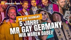 5 Jahre MR GAY GERMANY |  ABOUTADAM
