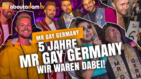 5 Jahre Mr Gay Germany  |  ABOUTADAM