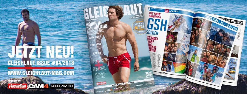 GLEICHLAUT - GAY MAGAZINE - Issue April 2018