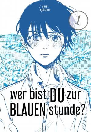 Manga:  Wer bist du zur blauen Stunde?