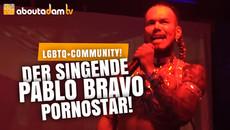 PABLO BRAVO - Der singende Pornostar  |  ABOUTADAM