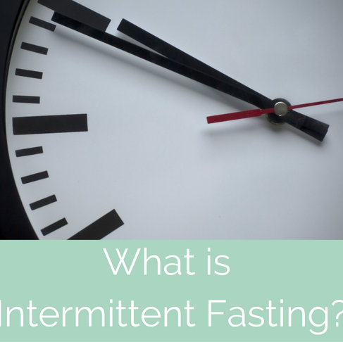 WHAT IS INTERMITTENT FASTING & DOES IT WORK FOR WEIGHT LOSS?