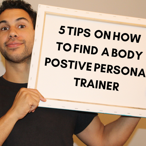 5 TIPS ON HOW TO FIND A BODY POSITIVE PERSONAL TRAINER