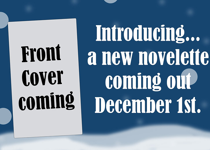 New Novellete Coming.jpg