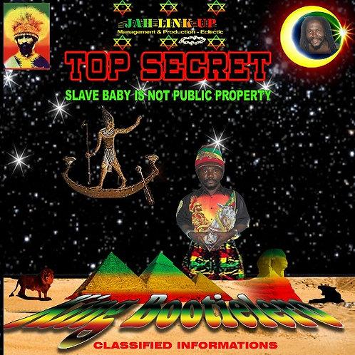 Top Secret - King Bootielero