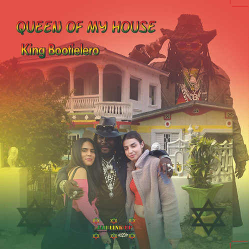 Queen of My House  - King Bootielero