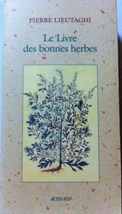 Le livre des bonnes herbes