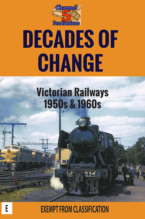 DECADES OF CHANGE - VR 1950s and 1960s