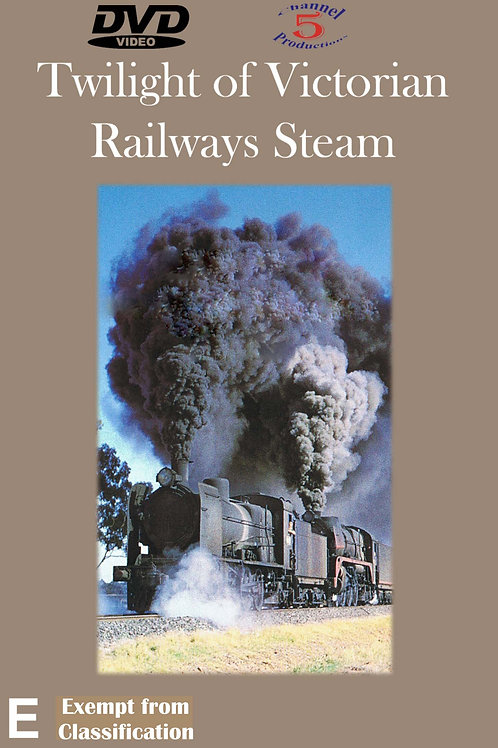 Twilight of Victorian Railways Steam
