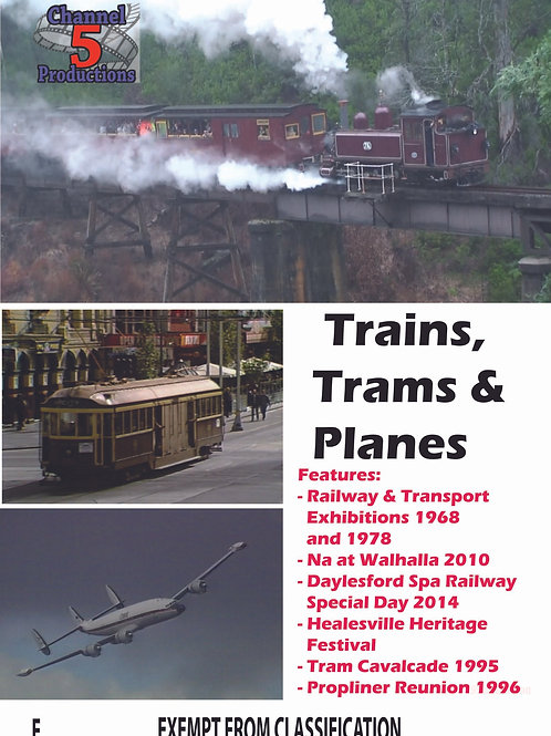 TRAINS, TRAMS AND PLANES
