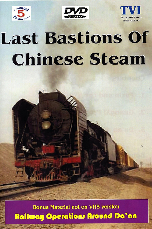 Last Bastions of Chinese Steam