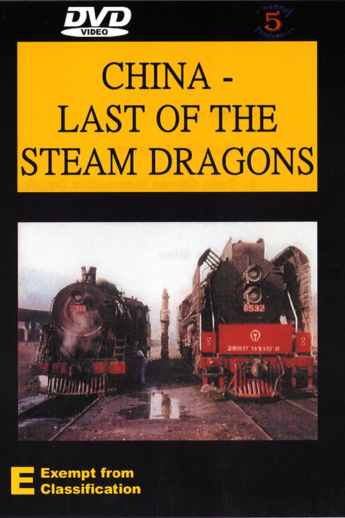 China: Last of the Steam Dragons