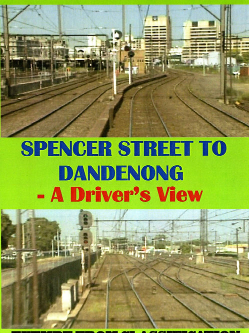 Spencer Street to Dandenong - A Driver's View