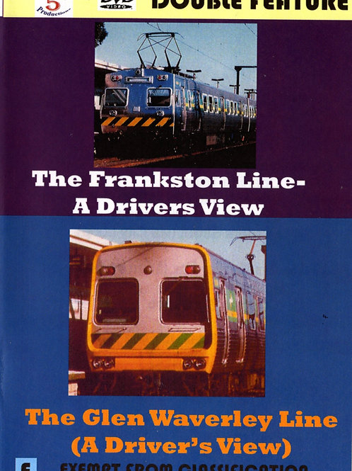 THE FRANKSTON LINE/ THE GLEN WAVERLEY LINE - A Driver's View