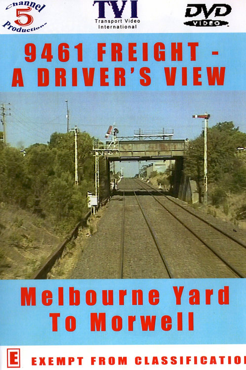 9461 Freight – A Driver's View