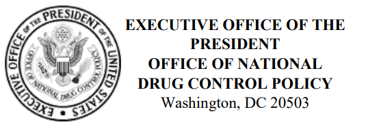 Executive Office of the President Office of National Drug Control Policy